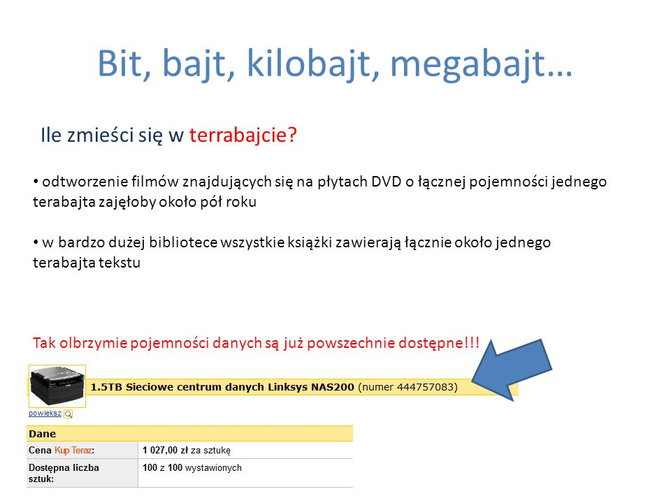 Bit, bajt, kilobajt, megabajt… Ile zmieści się w terrabajcie? odtworzenie filmów znajdujących się na płytach DVD o łącznej pojemności jednego terabajt