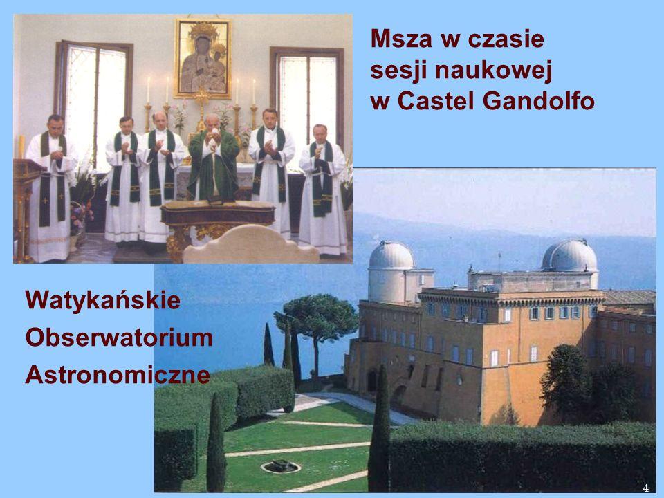 4 Watykańskie Obserwatorium Astronomiczne Msza w czasie sesji naukowej w Castel Gandolfo 4
