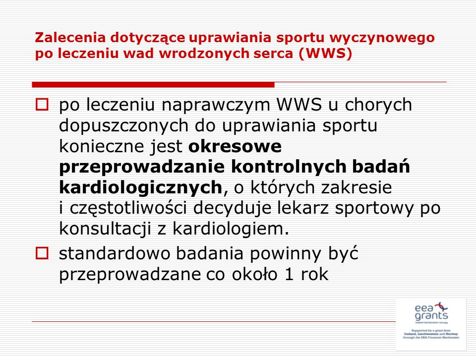 Zalecenia dotyczące uprawiania sportu wyczynowego po leczeniu wad wrodzonych serca (WWS) po leczeniu naprawczym WWS u chorych dopuszczonych do uprawia