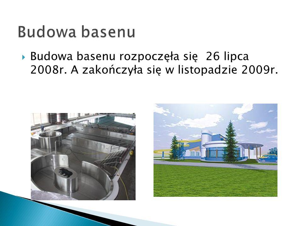 Budowa basenu rozpoczęła się 26 lipca 2008r. A zakończyła się w listopadzie 2009r.