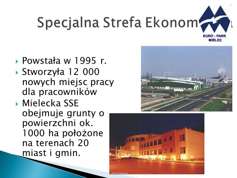 Powstała w 1995 r. Stworzyła 12 000 nowych miejsc pracy dla pracowników Mielecka SSE obejmuje grunty o powierzchni ok. 1000 ha położone na terenach 20