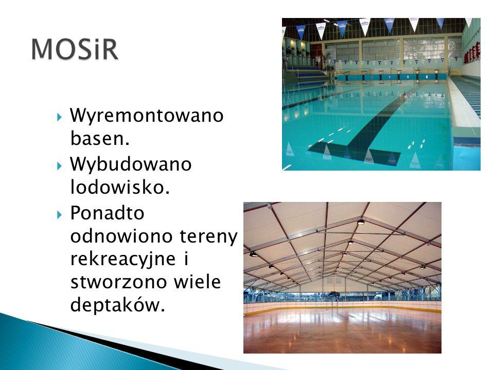 Wyremontowano basen. Wybudowano lodowisko. Ponadto odnowiono tereny rekreacyjne i stworzono wiele deptaków.