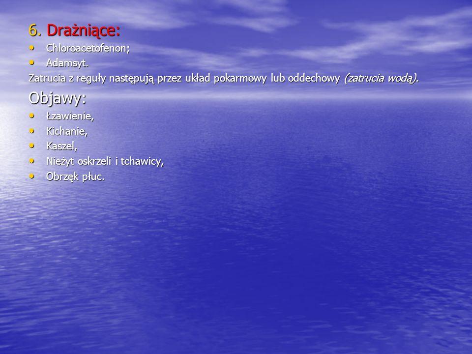 4. Ogólnotrujące: Kwas pruski (cyjanowodór) Kwas pruski (cyjanowodór) Chlorocyjany; Chlorocyjany; Zatrucie następu przez drogi oddechowe lub błony ślu