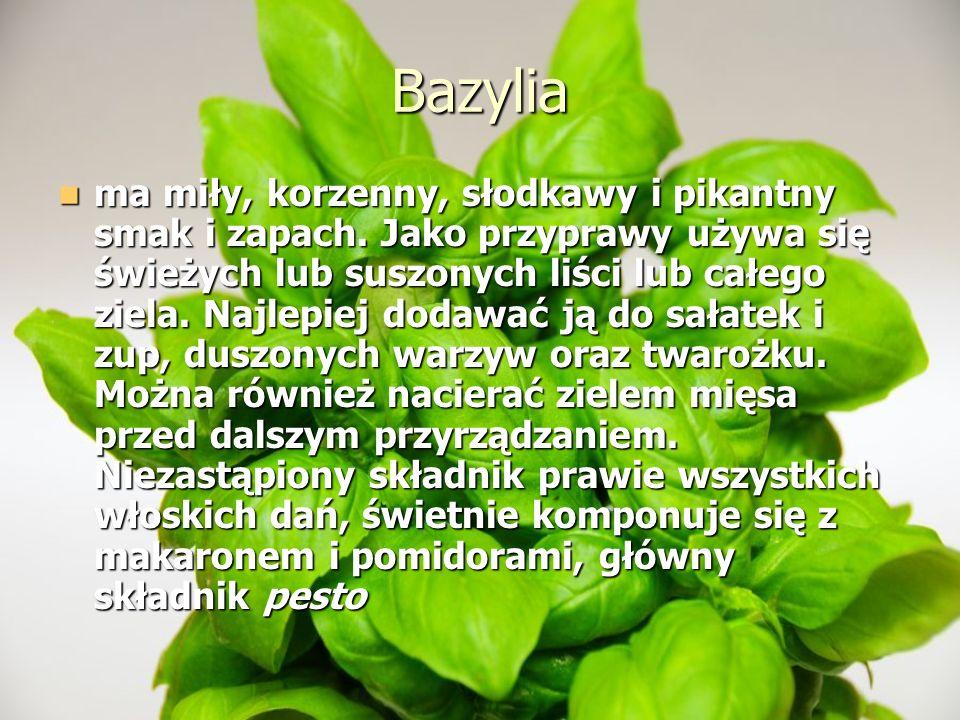 Bazylia ma miły, korzenny, słodkawy i pikantny smak i zapach. Jako przyprawy używa się świeżych lub suszonych liści lub całego ziela. Najlepiej dodawa