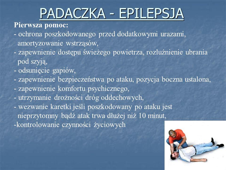 Pierwsza pomoc: - ochrona poszkodowanego przed dodatkowymi urazami, amortyzowanie wstrząsów, - zapewnienie dostępu świeżego powietrza, rozluźnienie ub