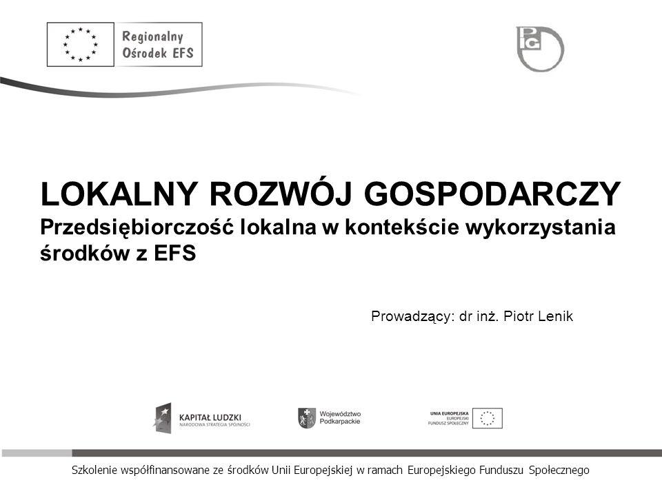 www.krosno.roEFS.pl Podstawowe definicje Wg literatury amerykańskiej rozwój lokalny (regionalny) kojarzony jest z rozwojem gospodarczym, który, gdy zaistnieje, jest praprzyczyną ogólnego wzrostu ekonomicznego.