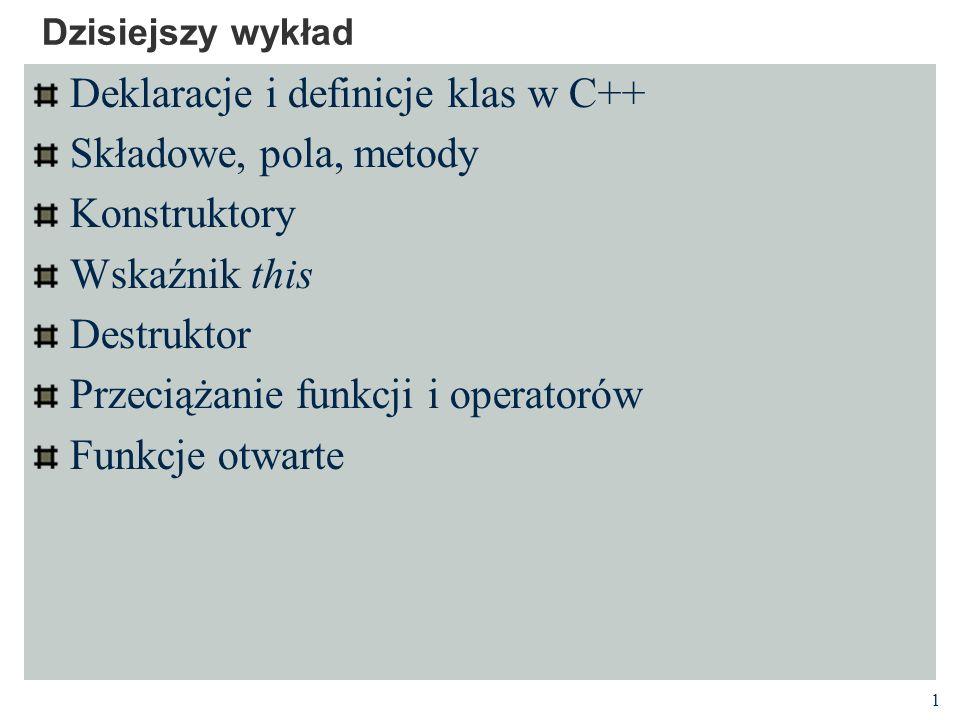 22 Przeciążenie operatorów Operatory C++ (np.