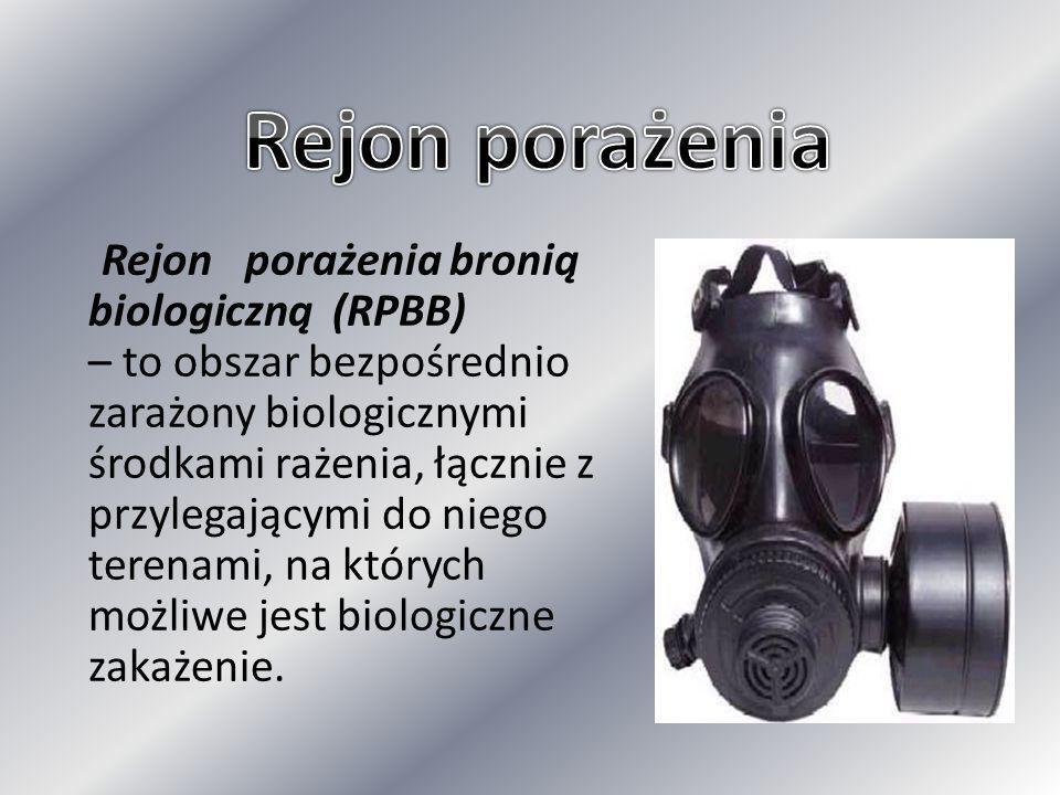 Rejon porażenia bronią biologiczną (RPBB) – to obszar bezpośrednio zarażony biologicznymi środkami rażenia, łącznie z przylegającymi do niego terenami