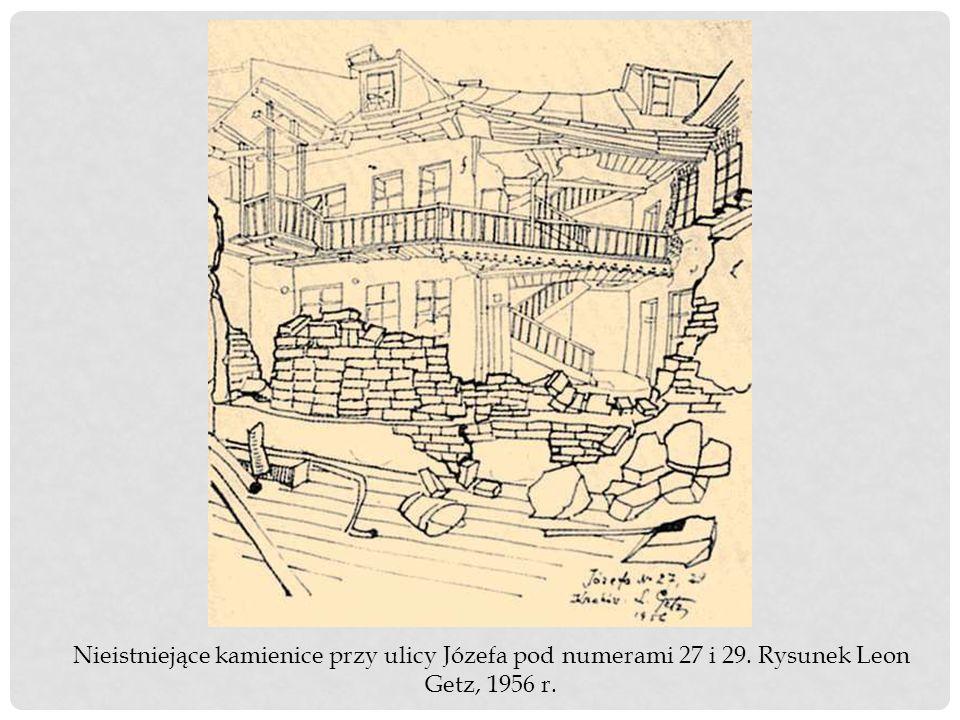 Nieistniejące kamienice przy ulicy Józefa pod numerami 27 i 29. Rysunek Leon Getz, 1956 r.