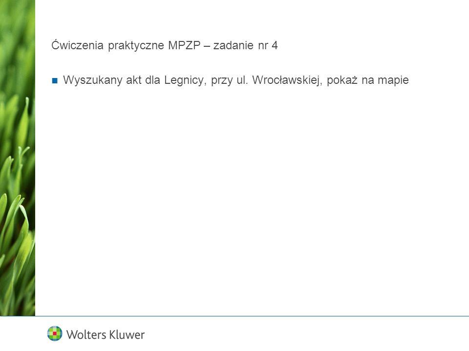 Ćwiczenia praktyczne MPZP – zadanie nr 4 Wyszukany akt dla Legnicy, przy ul. Wrocławskiej, pokaż na mapie
