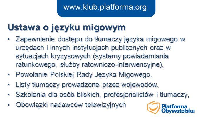 Zapewnienie dostępu do tłumaczy języka migowego w urzędach i innych instytucjach publicznych oraz w sytuacjach kryzysowych (systemy powiadamiania ratu