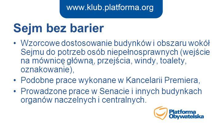 Sejm bez barier Wzorcowe dostosowanie budynków i obszaru wokół Sejmu do potrzeb osób niepełnosprawnych (wejście na mównicę główną, przejścia, windy, t