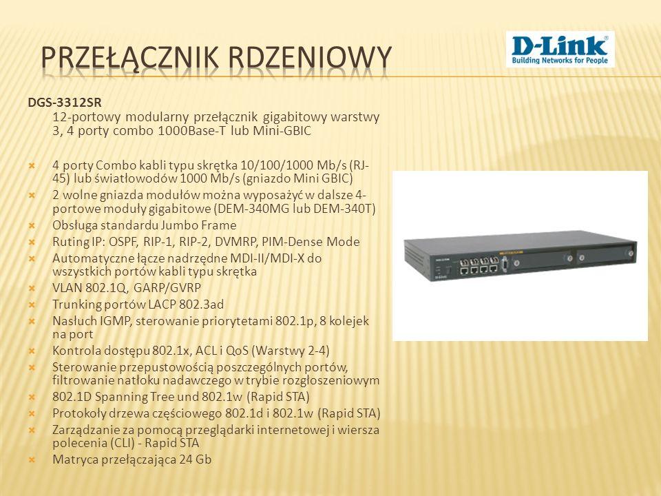 DGS-3312SR 52-portowy przełącznik zarządzalny 10/100 Mb/s L3 Bezpieczny, 48-portowy przełącznik Fast Ethernet z serii xStack warstwy 3 z czterema portami Gigabit Ethernet 48 porty Fast Ethernet (10/100Base-TX), 2 porty combo Gigabit Ethernet (1000Base-T/SFP), 2 porty Gigabit Ethernet (1000Base-T) Przełącznik warstwy 3 Zdolność przełączania: 17,6 Gb/s Możliwość podłączenia redundantnego zasilacza Funkcja auto MDI/MDIX dla wszystkich portów Routing IP: RIP-1, RIP-2, OSPF, DVMRP, PIM Dense mode 802.1Q VLAN, obsługa 4096 sieci VLAN IGMP IEEE 802.1p, 8 kolejek priorytetów na każdym porcie Port mirroring 802.1X port-based/mac-based Access Control Wielowarstwowe (L2/3/4) listy ACL i DiffServ QoS Kompatybilność z 802.1D Spanning Tree, 802.1w Rapid Spanning Tree, 802.1s Multiple Spanning Tree w celu umożliwienia tworzenia połączeń redundantnych Obsługa SNMP v.1, v.2c, v.3, RMON Możliwość zarządzania poprzez web, Telnet, CLI (przez port konsoli) Funkcja kontroli pasma (per port) Agregacja połączeń zgodna z 802.3ad