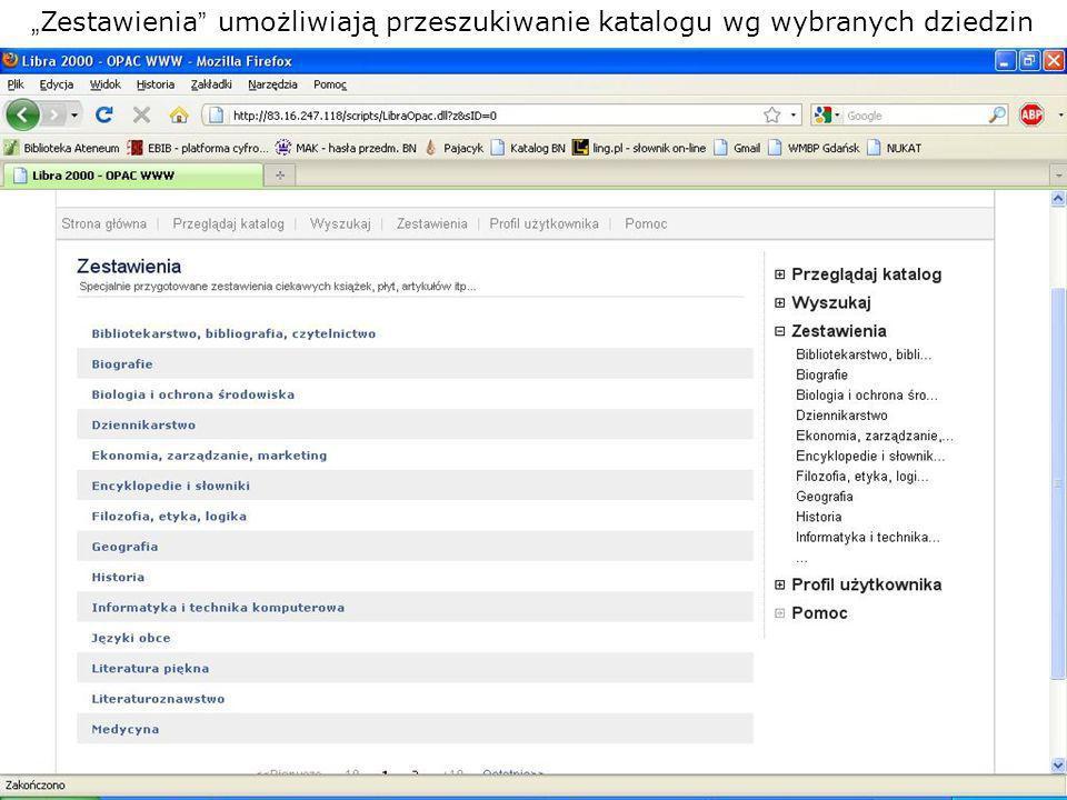 Zestawienia umożliwiają przeszukiwanie katalogu wg wybranych dziedzin