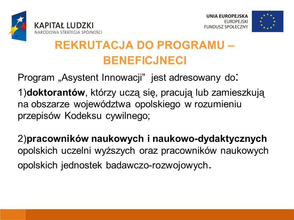 FIRMY W PROGRAMIE 1) przedsiębirostwo z województwa opolskiego (z wyłączeniem mikroprzedsiębiorstw) 2) Program Asystent Innowacji jest objęty pomocą publiczną, tzn.