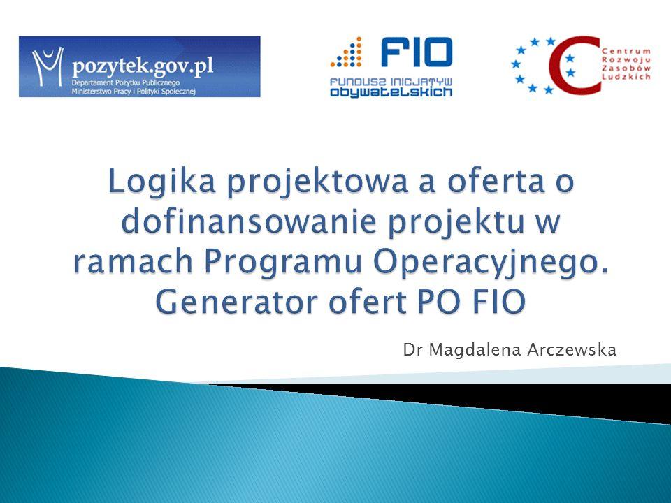 Cyklu projektu Konstruowaniu budżetu, w tym o wysokości wnioskowanej dotacji, udziale środków własnych, kosztach kwalifikowanych i niekwalifikowanych, Wymogach formalnych Zmianach w umowie o dofinansowanie, w tym o procedurze podpisywania aneksów, zmianach w harmonogramie i zwiększeniach w kategoriach kosztów Przejdziemy krok po kroku przez Generator ofert PO FIO.