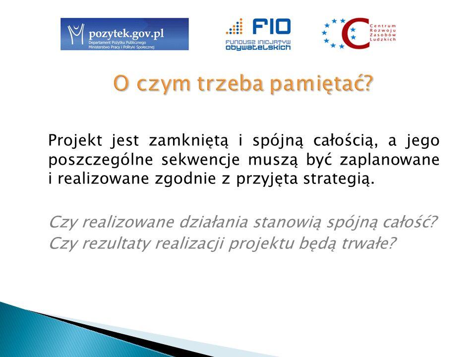 Projekt ma cel, którym jest rozwiązanie problemu lub zmiana (poprawa) warunków dotyczących beneficjentów.