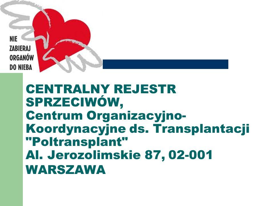 CENTRALNY REJESTR SPRZECIWÓW, Centrum Organizacyjno- Koordynacyjne ds. Transplantacji