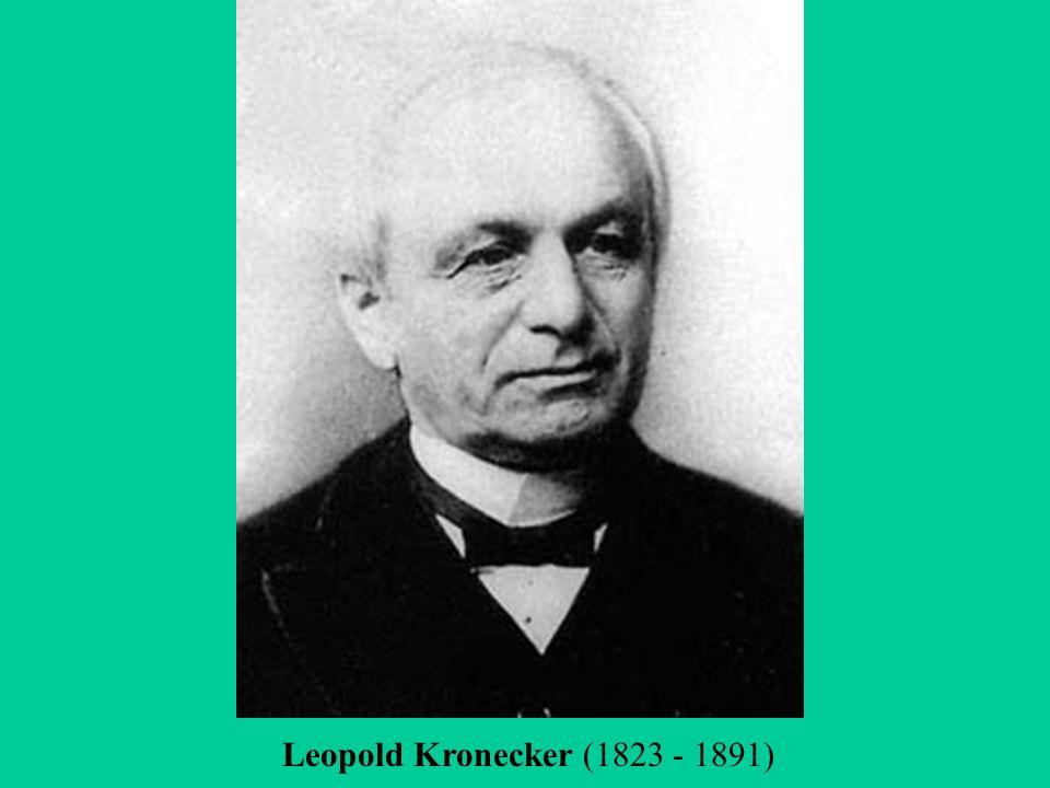 Leopold Kronecker (1823 - 1891)