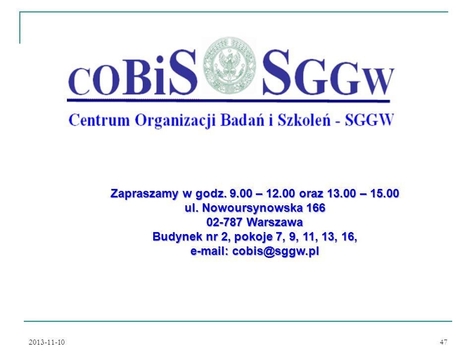2013-11-10 47 Zapraszamy w godz.9.00 – 12.00 oraz 13.00 – 15.00 ul.