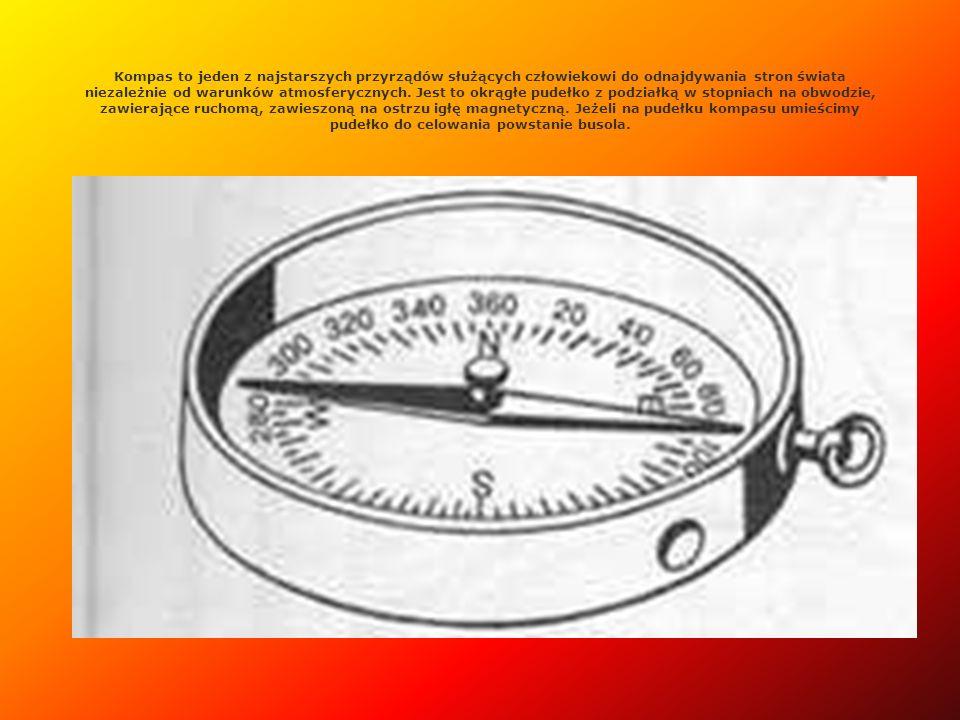 Kompas to jeden z najstarszych przyrządów służących człowiekowi do odnajdywania stron świata niezależnie od warunków atmosferycznych. Jest to okrągłe