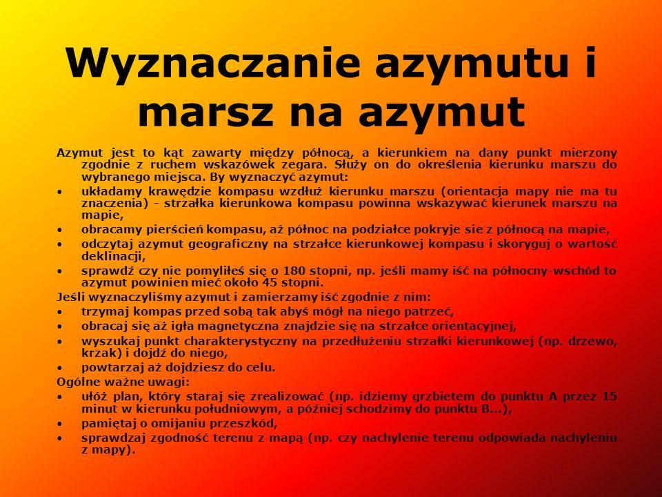 Wyznaczanie azymutu i marsz na azymut Azymut jest to kąt zawarty między północą, a kierunkiem na dany punkt mierzony zgodnie z ruchem wskazówek zegara