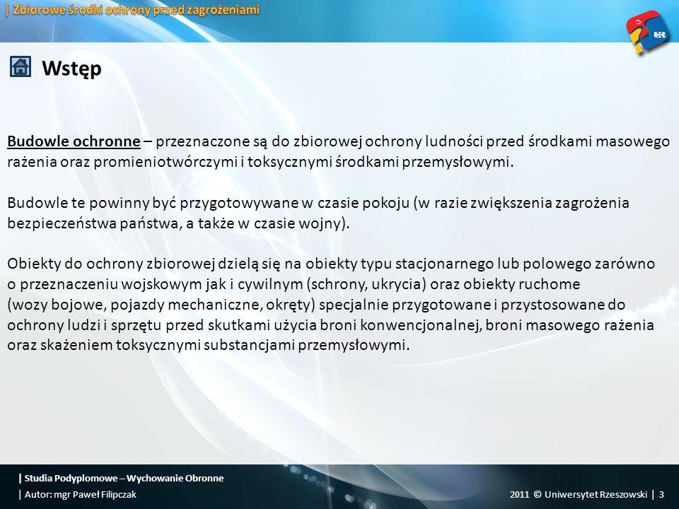   Studia Podyplomowe – Wychowanie Obronne 2011 © Uniwersytet Rzeszowski   14  Autor: mgr Paweł Filipczak Rozdział 1.