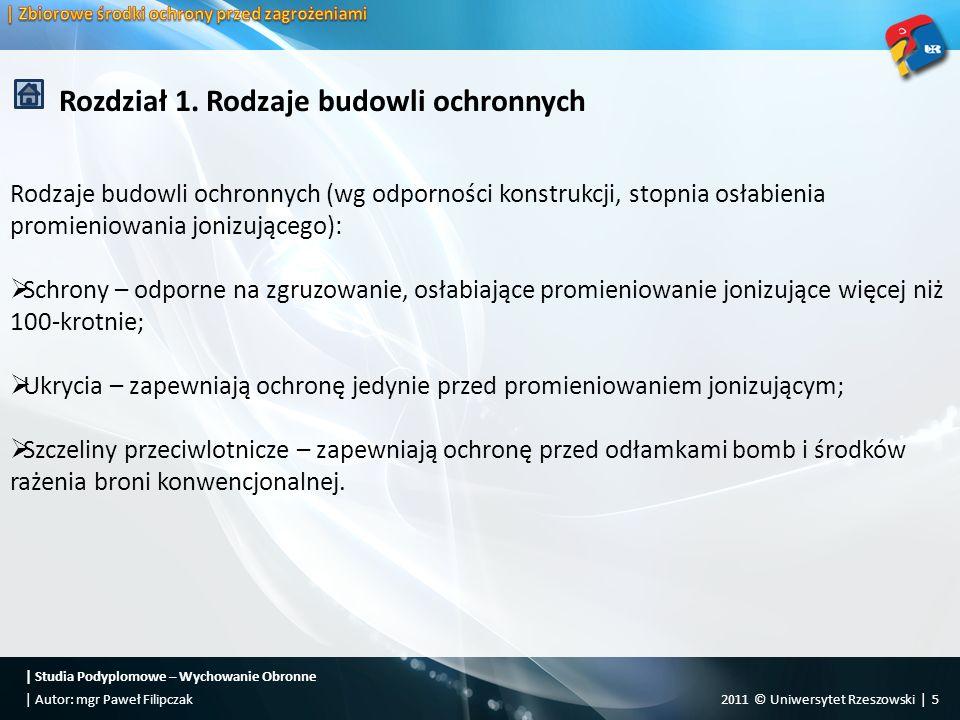   Studia Podyplomowe – Wychowanie Obronne 2011 © Uniwersytet Rzeszowski   16  Autor: mgr Paweł Filipczak Rozdział 1.