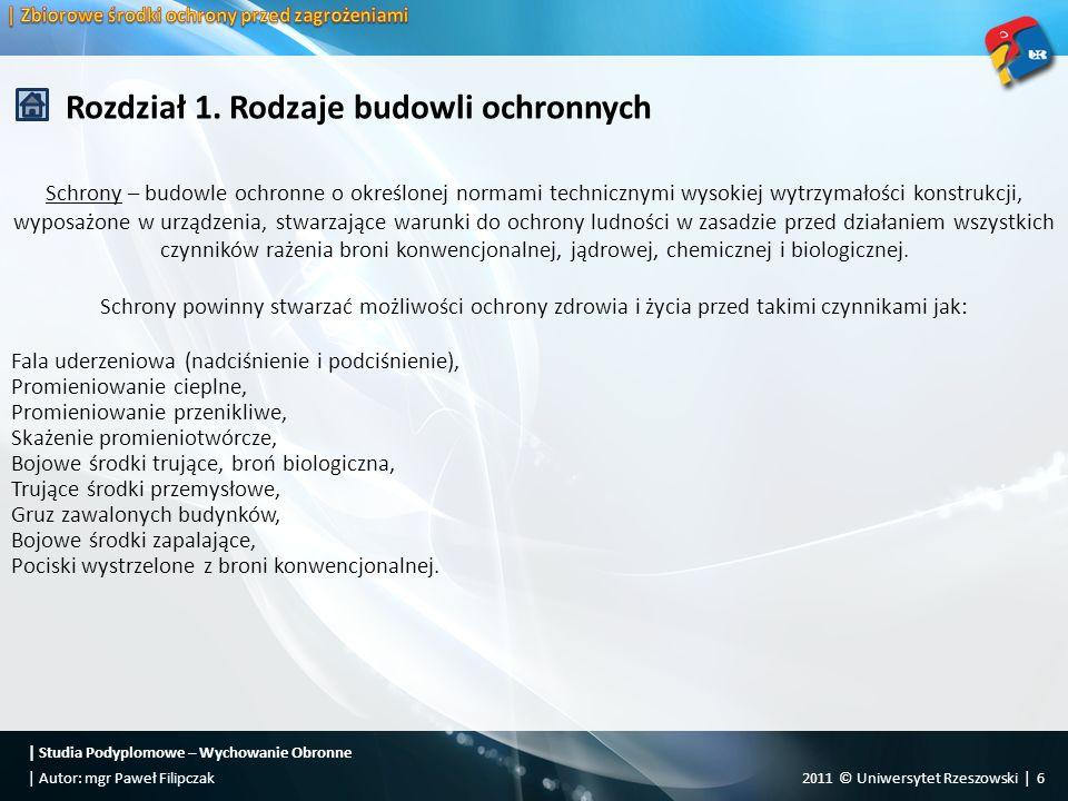   Studia Podyplomowe – Wychowanie Obronne 2011 © Uniwersytet Rzeszowski   17  Autor: mgr Paweł Filipczak Rozdział 1.