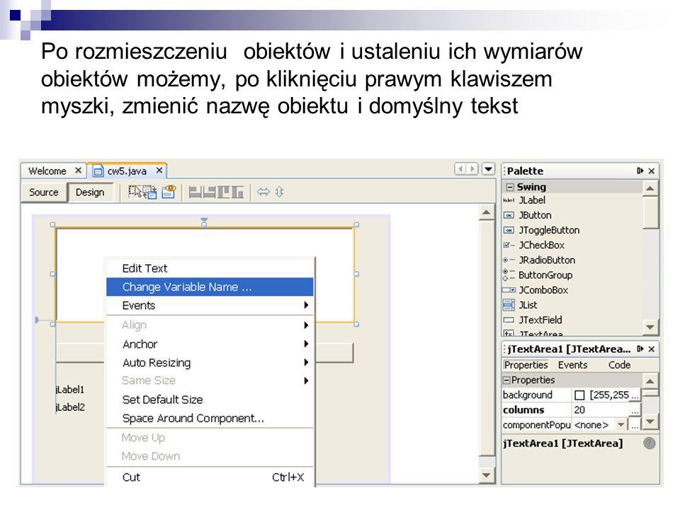 Po rozmieszczeniu obiektów i ustaleniu ich wymiarów obiektów możemy, po kliknięciu prawym klawiszem myszki, zmienić nazwę obiektu i domyślny tekst