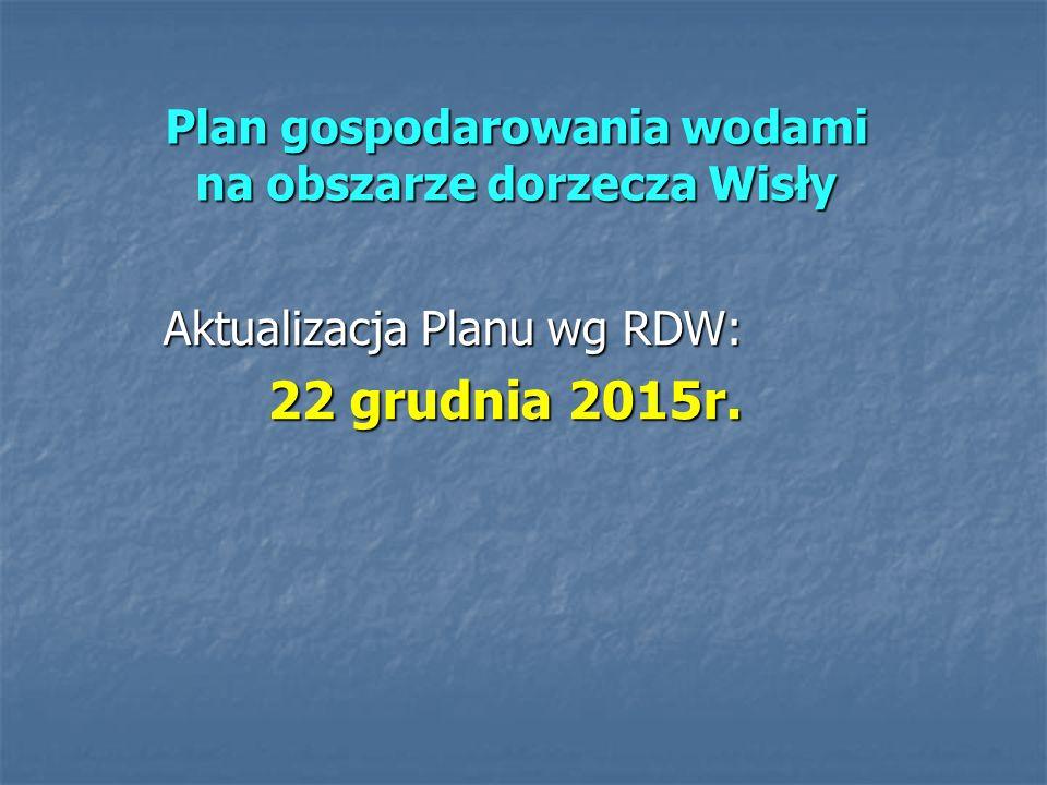 Aktualizacja Planów gospodarowania wodami na obszarach dorzeczy - najważniejsze daty wrzesień 2011r.