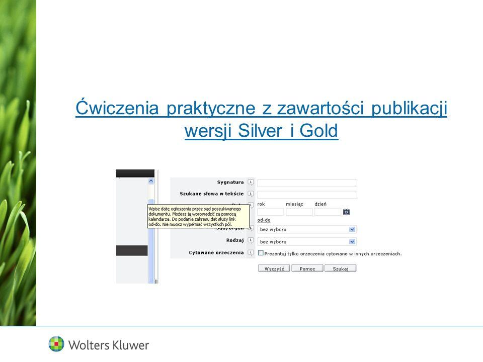Ćwiczenia praktyczne z zawartości publikacji wersji Silver i Gold