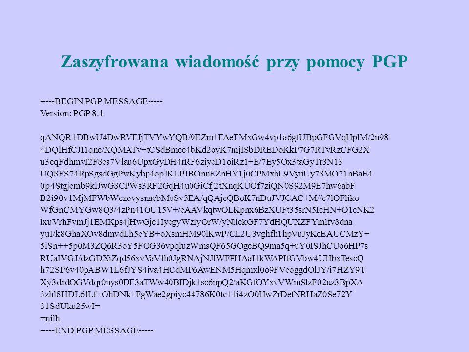 Zaszyfrowana wiadomość przy pomocy PGP -----BEGIN PGP MESSAGE----- Version: PGP 8.1 qANQR1DBwU4DwRVFJjTVYwYQB/9EZm+FAeTMxGw4vp1a6gfUBpGFGVqHplM/2n98 4