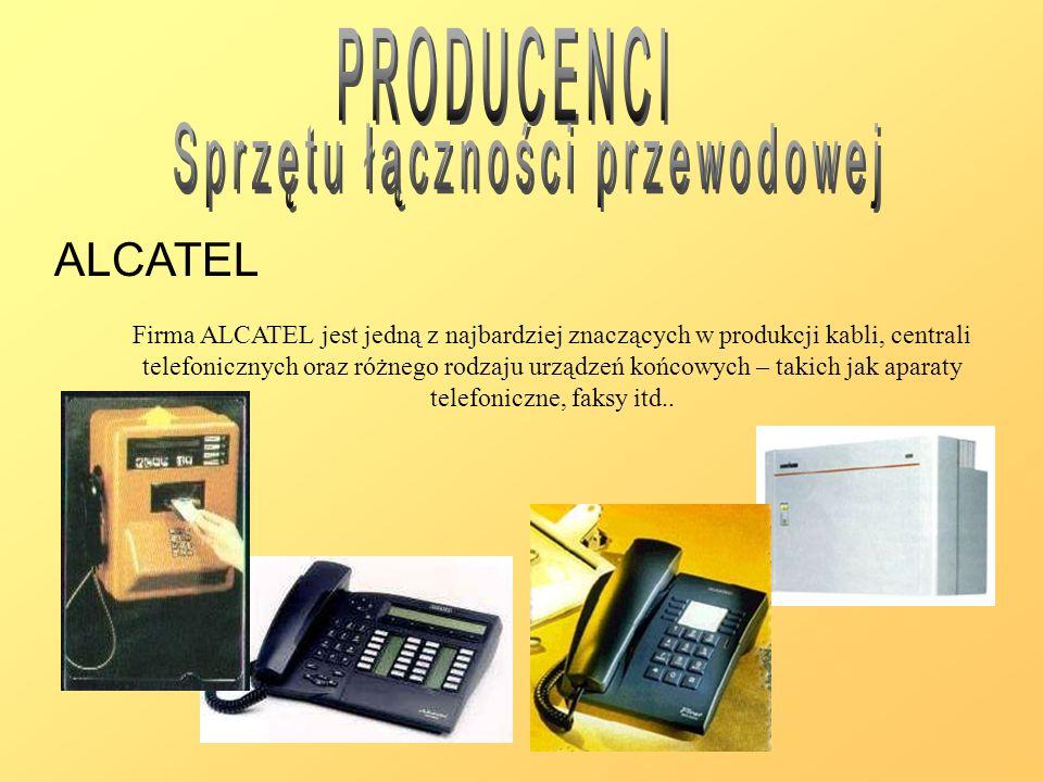 ALCATEL Firma ALCATEL jest jedną z najbardziej znaczących w produkcji kabli, centrali telefonicznych oraz różnego rodzaju urządzeń końcowych – takich