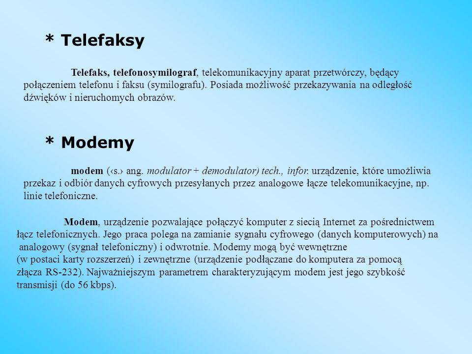 Telefaks, telefonosymilograf, telekomunikacyjny aparat przetwórczy, będący połączeniem telefonu i faksu (symilografu). Posiada możliwość przekazywania