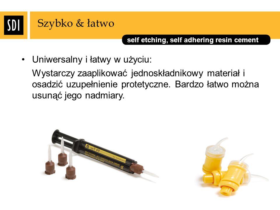 self etching, self adhering resin cement Szybko & łatwo Uniwersalny i łatwy w użyciu: Wystarczy zaaplikować jednoskładnikowy materiał i osadzić uzupeł