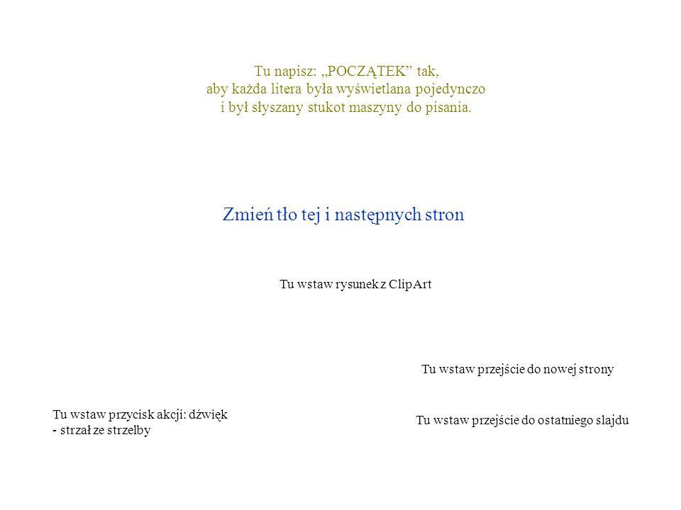 Ten slajd skasuj Używaj Opcji z paska MENU: Pokaz | Przejście slajdu Pokaz | Przyciski akcji Pokaz | Ustawienia akcji Pokaz | Podgląd animacji