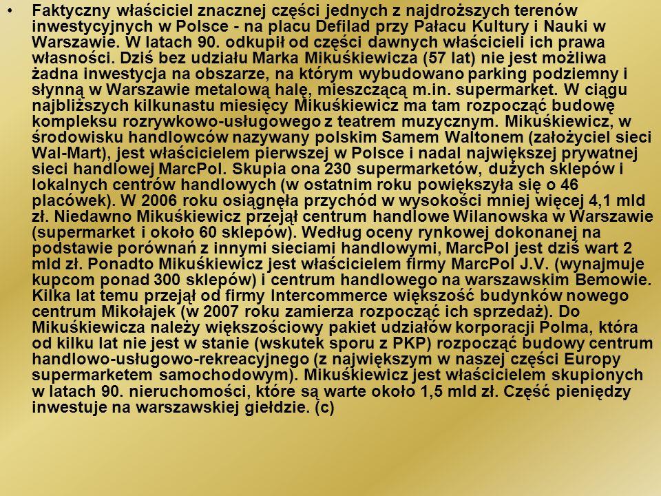 Faktyczny właściciel znacznej części jednych z najdroższych terenów inwestycyjnych w Polsce - na placu Defilad przy Pałacu Kultury i Nauki w Warszawie