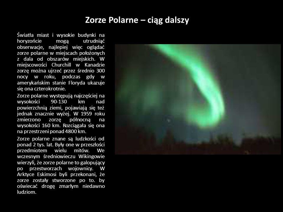Zorze Polarne Zorze polarne to oślepiające wstęgi, łuki, promienie albo firanki w świetlne, migoczące na niebie w rejonach polarnych. Te z północy zwa