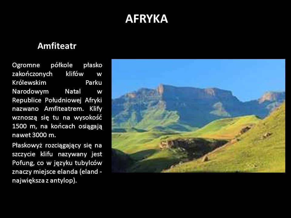 Amfiteatr Ogromne półkole płasko zakończonych klifów w Królewskim Parku Narodowym Natal w Republice Południowej Afryki nazwano Amfiteatrem.