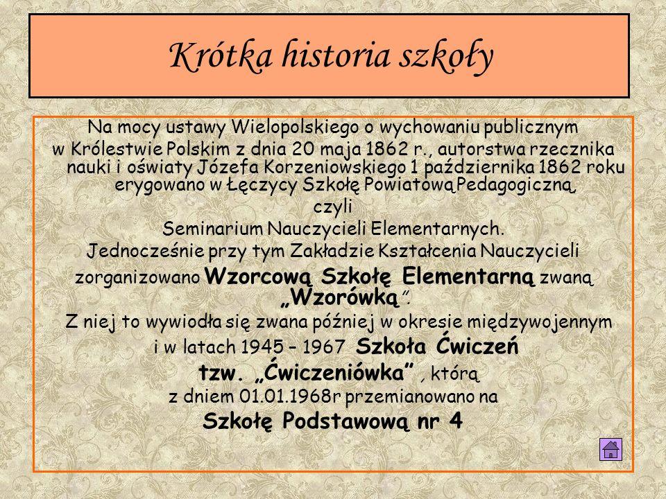 Krótka historia szkoły Na mocy ustawy Wielopolskiego o wychowaniu publicznym w Królestwie Polskim z dnia 20 maja 1862 r., autorstwa rzecznika nauki i