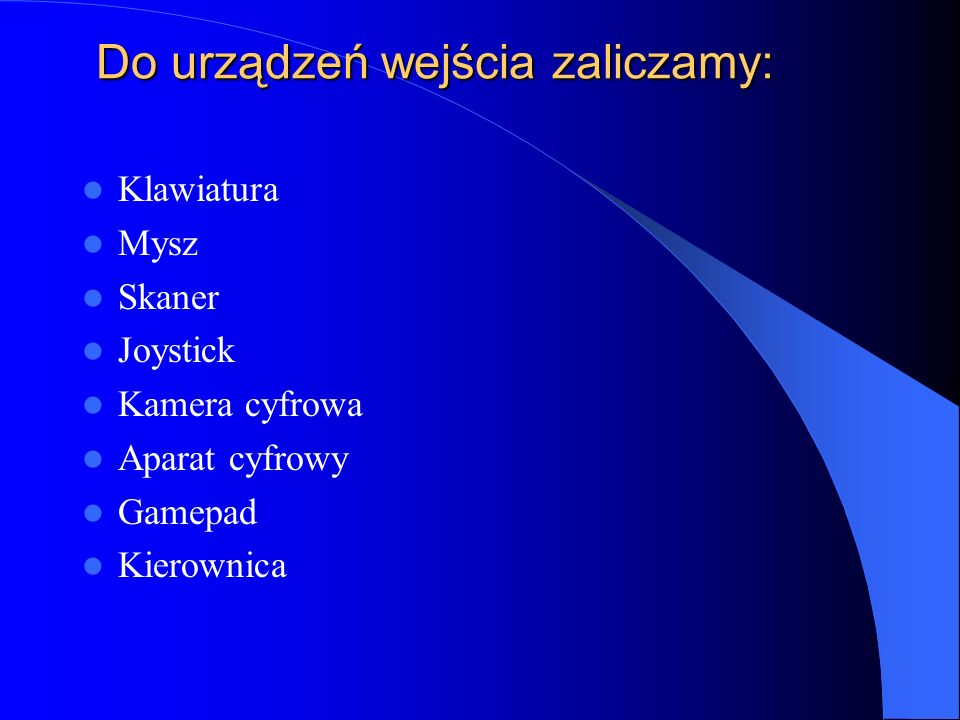 URZĄDZENIA PERYFERYJNE - WEJŚCIA Ignacy Mikiciuk