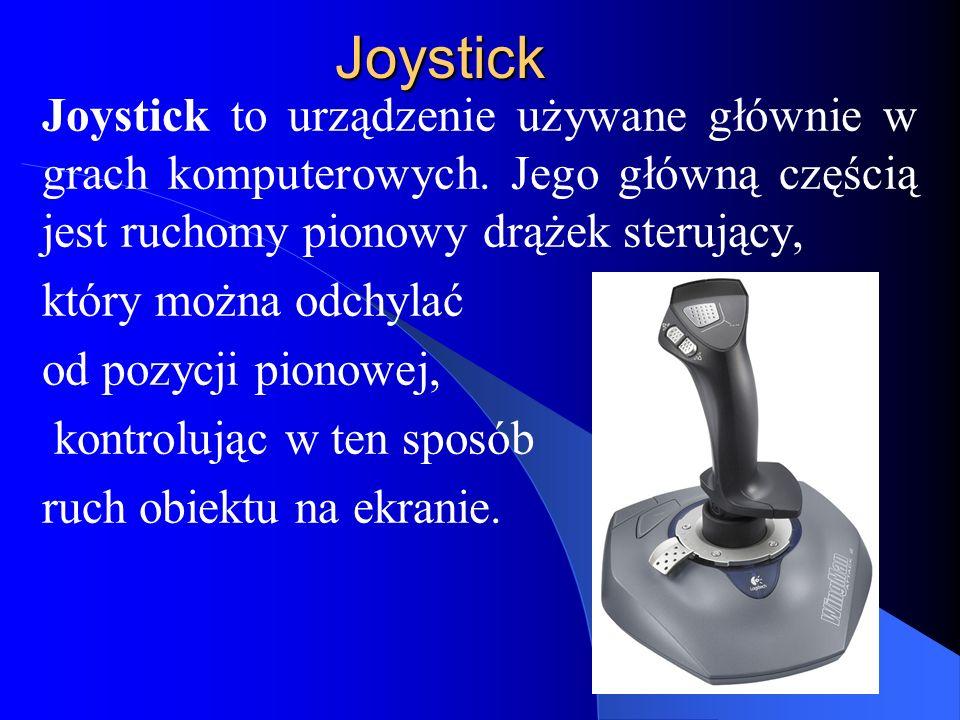 Joystick Joystick to urządzenie używane głównie w grach komputerowych.