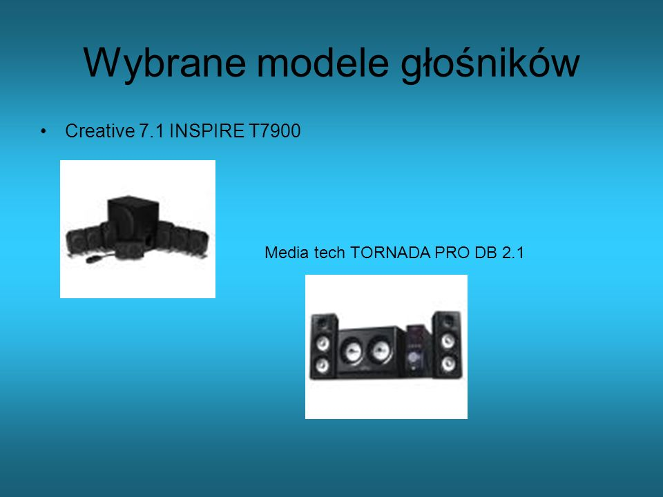 Wybrane modele głośników Creative 7.1 INSPIRE T7900 Media tech TORNADA PRO DB 2.1