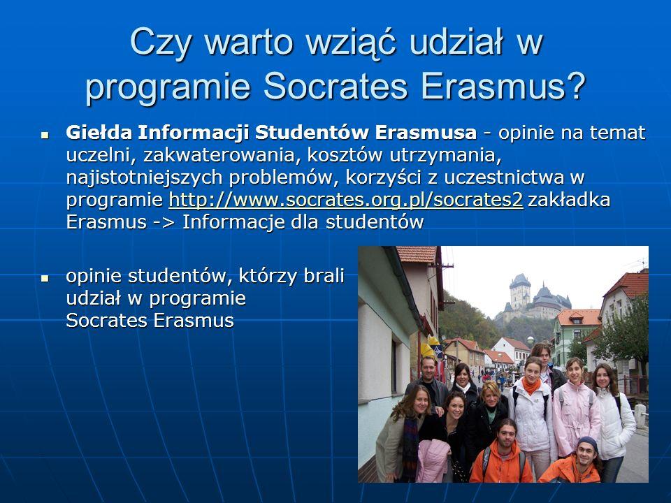 Czy warto wziąć udział w programie Socrates Erasmus? Giełda Informacji Studentów Erasmusa - opinie na temat uczelni, zakwaterowania, kosztów utrzymani