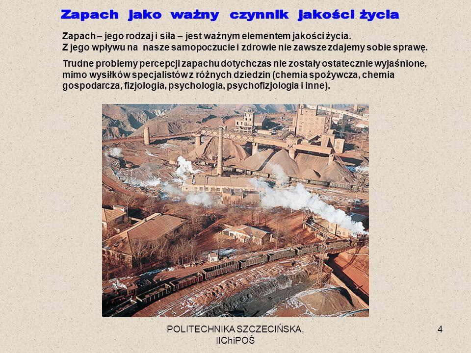 POLITECHNIKA SZCZECIŃSKA, IIChiPOŚ 25 http://nobelprize.virtual.museum/ medicine/laureates/2004/buck-slides.pdf