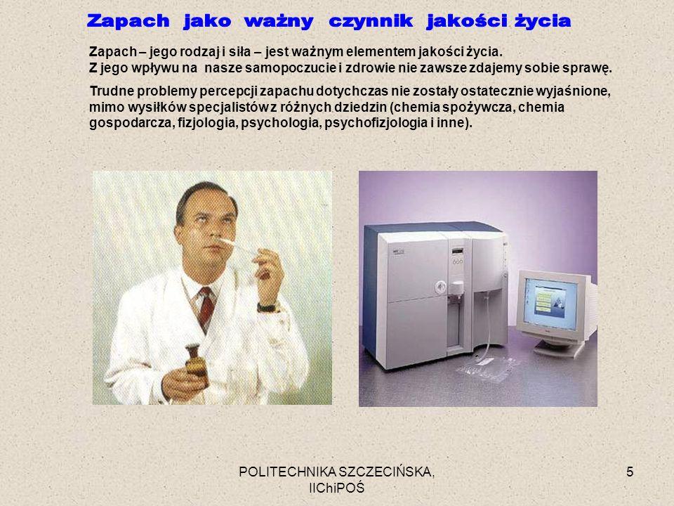 POLITECHNIKA SZCZECIŃSKA, IIChiPOŚ 26 Prawa psychofizyczne Modele interakcji węchowych percepcyjne (psychologiczne) psychofizyczne Kierunki badań Pracowni Zapachowej Jakości Powietrza