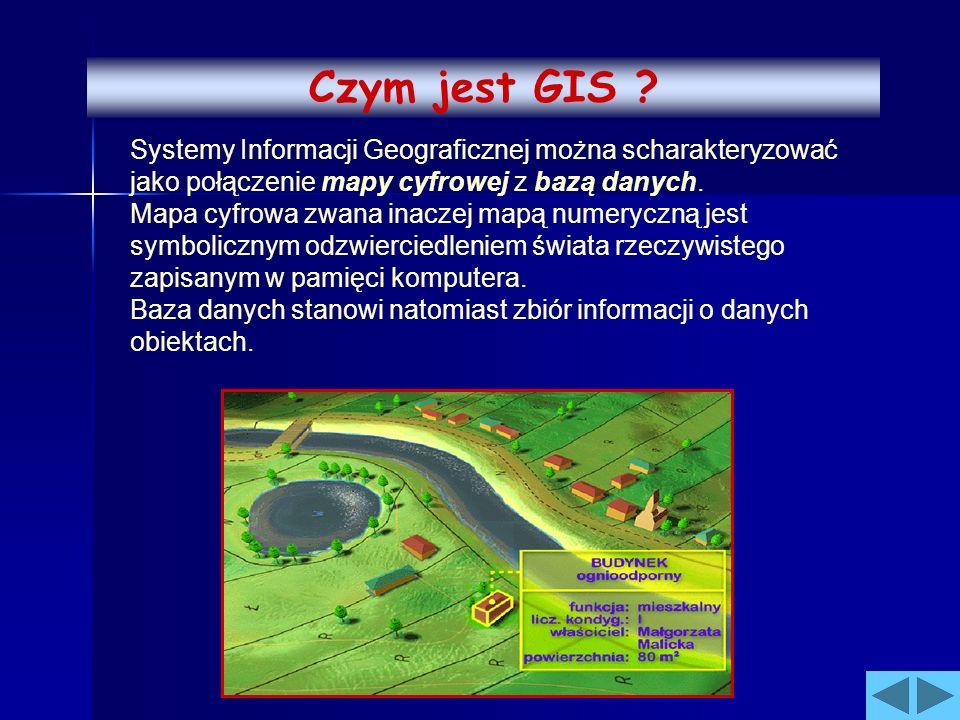 Systemy Informacji Geograficznej można scharakteryzować jako połączenie mapy cyfrowej z bazą danych. Mapa cyfrowa zwana inaczej mapą numeryczną jest s