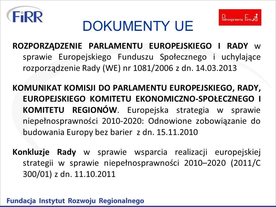 DOKUMENTY UE ROZPORZĄDZENIE PARLAMENTU EUROPEJSKIEGO I RADY w sprawie Europejskiego Funduszu Społecznego i uchylające rozporządzenie Rady (WE) nr 1081