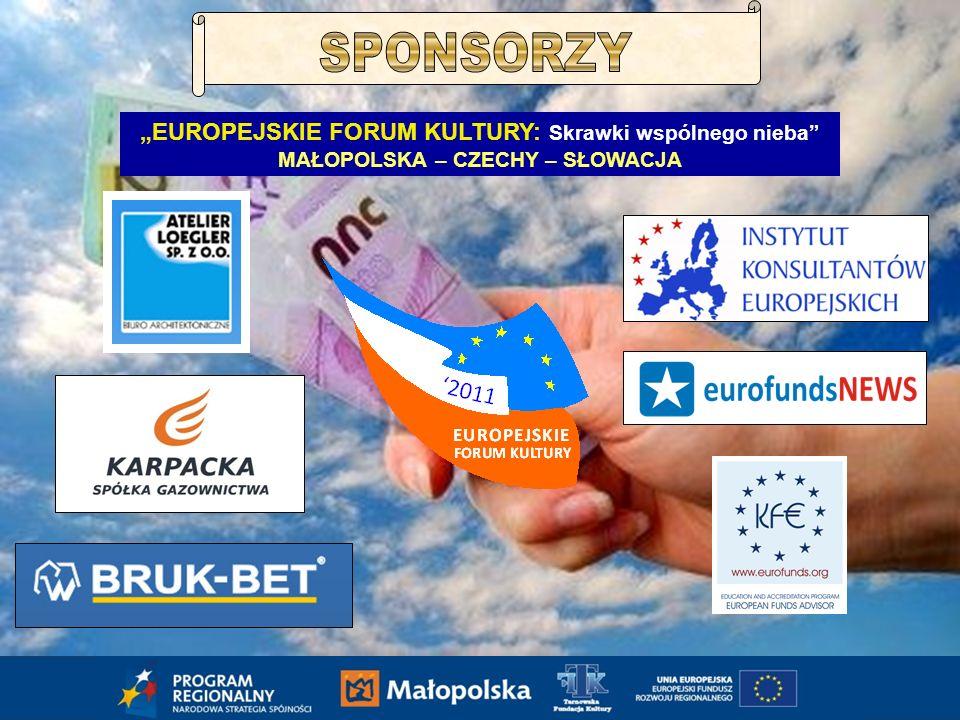 EUROPEJSKIE FORUM KULTURY: Skrawki wspólnego nieba MAŁOPOLSKA – CZECHY – SŁOWACJA